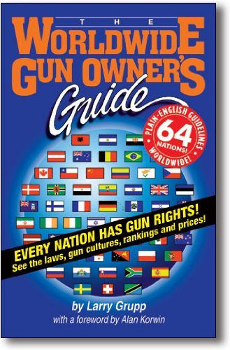 The Worldwide Gun Owner's Guide - Wide World Maps & MORE! - Book - Bloomfield Press - Wide World Maps & MORE!