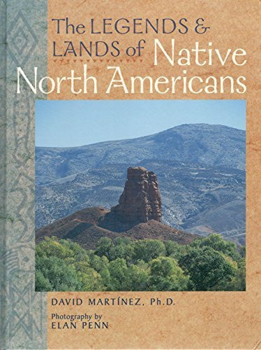 Legends & Lands Of Native North Americans