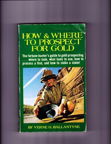 How and Where to Prospect for Gold - Wide World Maps & MORE! - Book - Brand: Tab Books - Wide World Maps & MORE!