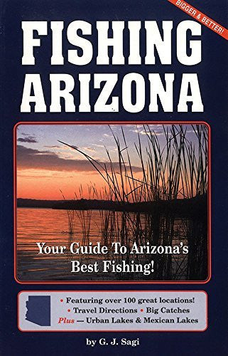 Fishing Arizona: Your Guide to Arizona's Best Fishing - Wide World Maps & MORE! - Book - Brand: Primer Publishers - Wide World Maps & MORE!