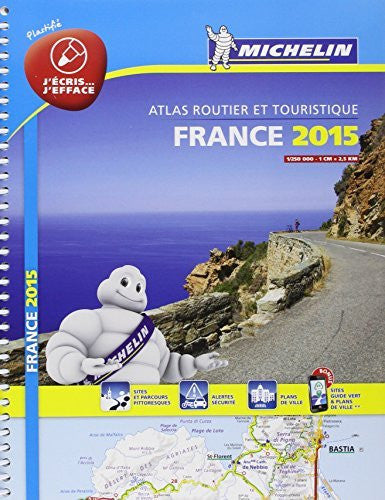 Atlas Routier France 2015 Michelin - 100% Plastifié - France 2015 Laminated Atlas (Michelin Tourist and Motoring Atlas)