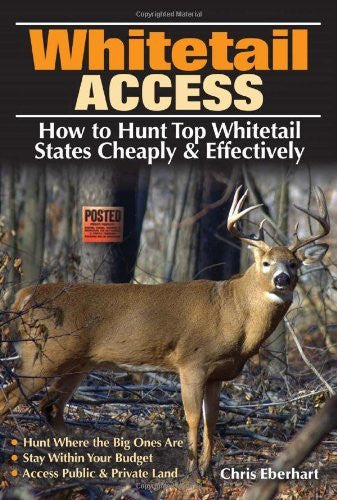 Whitetail Access: How to Hunt Top Whitetail States Cheaply and Effectively - Wide World Maps & MORE! - Book - Brand: Krause Publications - Wide World Maps & MORE!