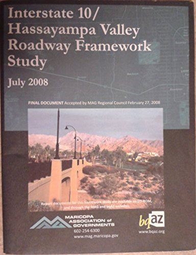 Interstate 10 / Hassayampa Valley Roadway Framework Study
