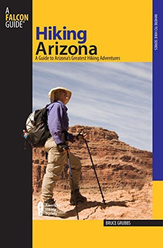 us topo - Hiking Arizona, 3rd: A Guide to Arizona's Greatest Hiking Adventures (State Hiking Guides Series) - Wide World Maps & MORE! - Book - Globe Pequot Press - Wide World Maps & MORE!