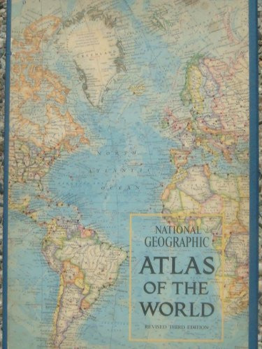 National Geographic Atlas of the World - Revised Third Edition