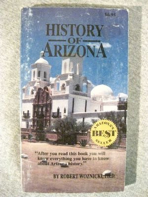 History of Arizona - Wide World Maps & MORE! - Book - Wide World Maps & MORE! - Wide World Maps & MORE!