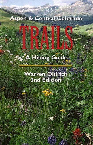 us topo - Aspen & Central Colorado Trails, A Hiking Guide - Wide World Maps & MORE! - Book - Brand: People's Press - Wide World Maps & MORE!