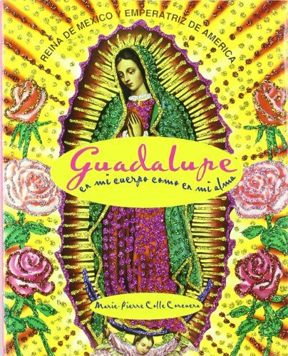 us topo - Catalogo Guadalupe / Guadalupe Catalog: En Mi Cuerpo Como En Mi Alma / in My Body and Soul (Spanish Edition) - Wide World Maps & MORE! - Book - Brand: Oceano De Mexico - Wide World Maps & MORE!