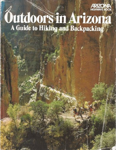 Outdoors in Arizona: A guide to hiking and backpacking - Wide World Maps & MORE! - Book - Wide World Maps & MORE! - Wide World Maps & MORE!