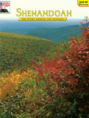 Shenandoah: The Story Behind the Scenery