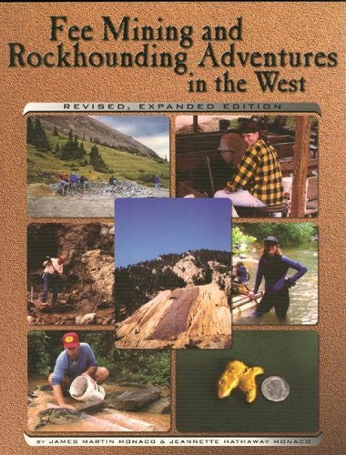 Fee Mining and Rockhounding Adventures in the West - Wide World Maps & MORE! - Book - Wide World Maps & MORE! - Wide World Maps & MORE!