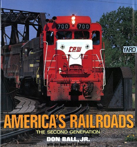 America's Railroads: The Second Generation