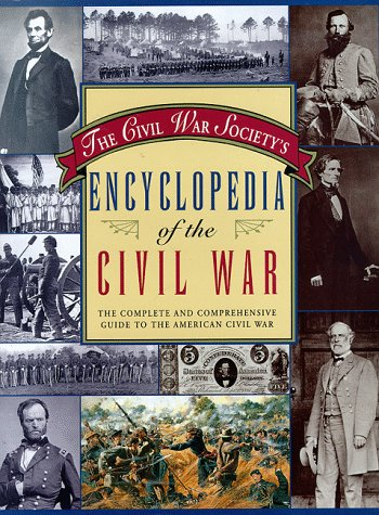 Civil War Society's Encyclopedia of the American Civil War - Wide World Maps & MORE! - Book - Wide World Maps & MORE! - Wide World Maps & MORE!