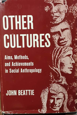 Other cultures: Aims, methods and achievements in social anthropology