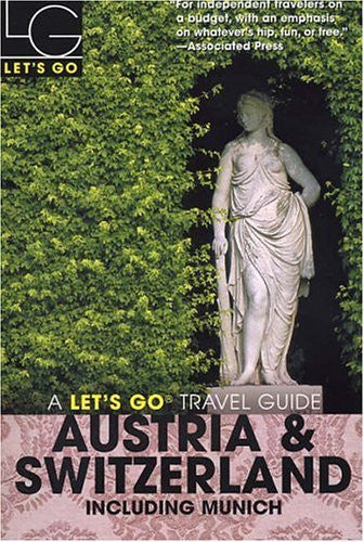 Let's Go Austria & Switzerland 12th Edition: Including Munich