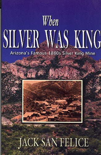 us topo - When Silver Was King: Arizona's Silver King Mining Days, Historical Highlights and Human Interest Portraits - Wide World Maps & MORE! - Book - Brand: Gem Guides Book Co - Wide World Maps & MORE!