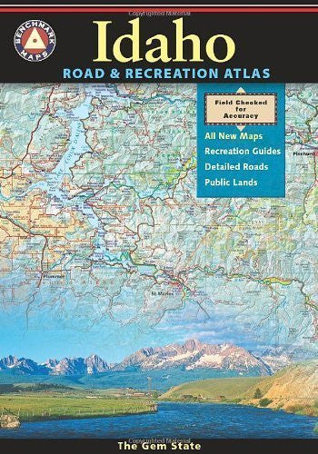 Idaho Road and Recreation Atlas (Benchmark Maps: Idaho) by Benchmark Maps (Firm) (2010) Paperback