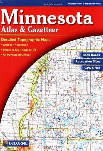 us topo - Minnesota Atlas and Gazetteer (Minnesota Atlas & Gazetteer) - Wide World Maps & MORE! - Book - Delorme - Wide World Maps & MORE!