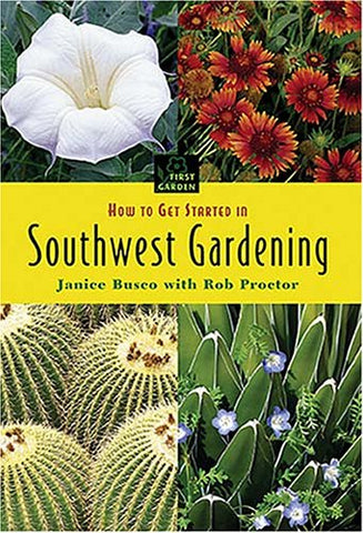 How to Get Started in Southwest Gardening (First Garden)