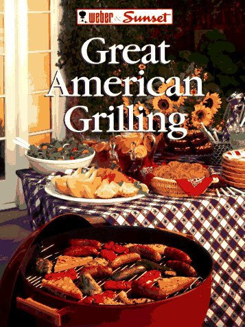 Great American Grilling (Grill By the Book)
