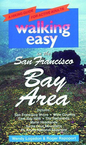 Walking Easy in the San Francisco Bay Area: A Hiking Guide for Active Adults