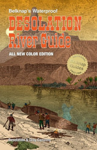 Belknap's Waterproof Desolation River Guide-All New Edition - Wide World Maps & MORE! - Book - Wide World Maps & MORE! - Wide World Maps & MORE!