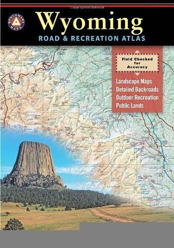 Wyoming Road & Recreation Atlas [Paperback] [Firm] (Author) Benchmark Maps