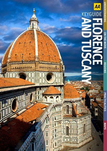 Florence and Tuscany (AA Key Guides)