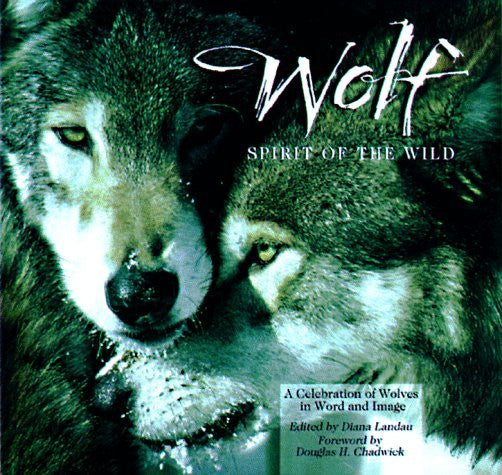 us topo - Wolf: Spirit of the Wild: A Celebration of Wolves in Word and Image - Wide World Maps & MORE! - Book - Brand: Sterling Publishing - Wide World Maps & MORE!
