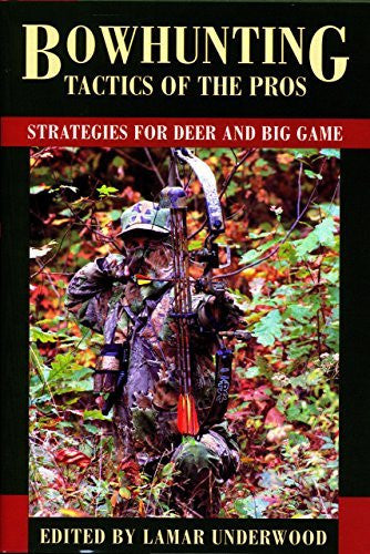 us topo - Bowhunting Tactics of the Pros: Strategies for Deer and Big Game - Wide World Maps & MORE! - Book - Wide World Maps & MORE! - Wide World Maps & MORE!