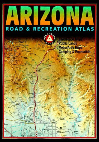 us topo - Benchmark Arizona Road & Recreation Atlas - Wide World Maps & MORE! - Book - Wide World Maps & MORE! - Wide World Maps & MORE!