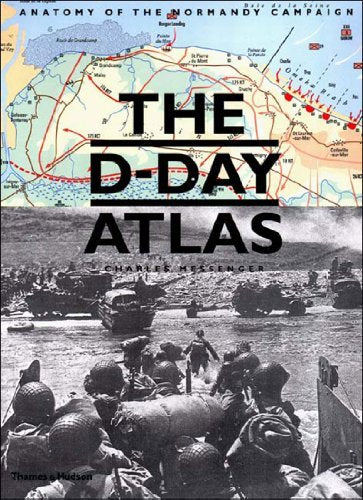 The D-Day Atlas: Anatomy of the Normandy Campaign - Wide World Maps & MORE! - Book - Wide World Maps & MORE! - Wide World Maps & MORE!