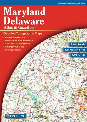 us topo - DELORME Maryland/Delaware Atlas and Gazetteer - Wide World Maps & MORE! - Book - Delorme - Wide World Maps & MORE!