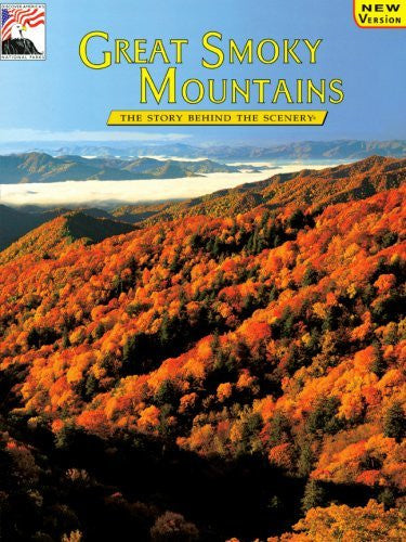 Great Smoky Mountains: The Story Behind the Scenery (English and German Edition)
