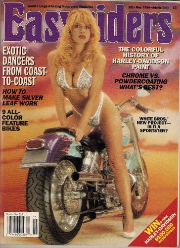 EASYRIDERS MAY 1994 EXOTIC DANCERS FROM COAST TO COAST CHROME VS POWDERCOATING AND MORE!