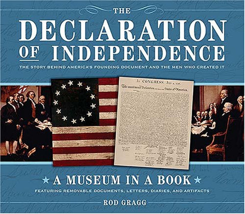 The Declaration of Independence: The Story Behind America's Founding Document and the Men Who Created It