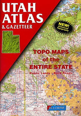 Utah Atlas and Gazetteer (State Atlas & Gazetteer) - Wide World Maps & MORE! - Book - Brand: Delorme - Wide World Maps & MORE!