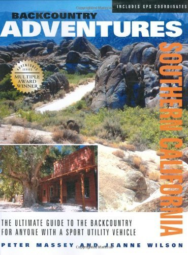 Backcountry Adventures: Southern California - Wide World Maps & MORE! - Book - Wide World Maps & MORE! - Wide World Maps & MORE!