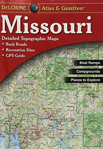 us topo - Missouri Atlas & Gazetteer - Wide World Maps & MORE! - Book - Delorme - Wide World Maps & MORE!
