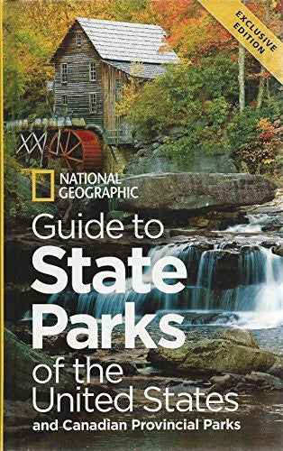National Geographic Guide to State Parks of the United States and Canadian Provincial Parks