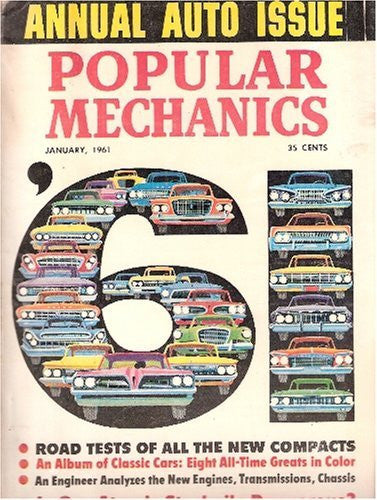 Popular Mechanics January 1961 (Annual Auto Issue, Volume 115 Number1)