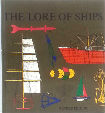 The Lore Of Ships.