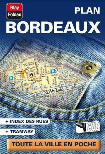 Bordeaux (France) Street Map (French Edition)