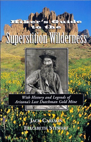 us topo - Hikers Guide to the Superstition Wilderness: With History and Legends of Arizona's Lost Dutchman Gold Mine (Hiking & Biking) - Wide World Maps & MORE! - Book - Brand: Clear Creek Publishing (AZ) - Wide World Maps & MORE!