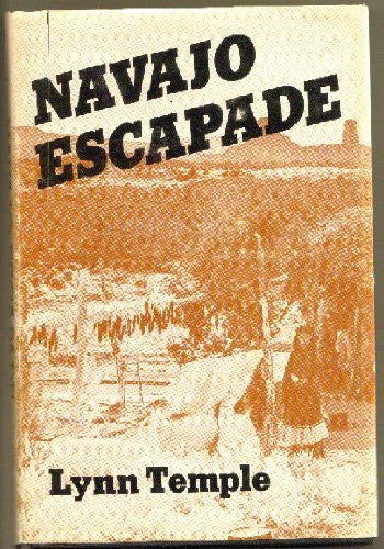 NAVAJO ESCAPADE - [SIGNED]