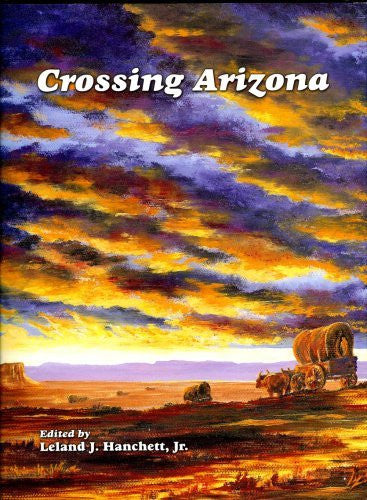 Crossing Arizona - Wide World Maps & MORE! - Book - Wide World Maps & MORE! - Wide World Maps & MORE!