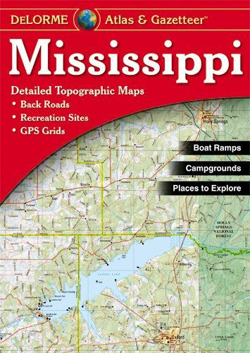 us topo - Mississippi Atlas & Gazetteer - Wide World Maps & MORE! - Book - Delorme - Wide World Maps & MORE!