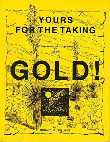 us topo - Yours for the Taking: Getting More of Your Share of Desert Gold! - Wide World Maps & MORE! - Book - Brand: Ronald S Wielgus - Wide World Maps & MORE!