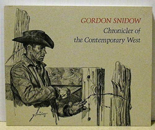 Gordon Snidow, Chronicler of the Contemporary West