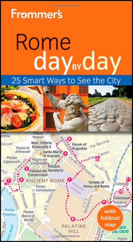Frommer's Rome Day by Day (Frommer's Day by Day - Pocket) - Wide World Maps & MORE! - Book - *Frommers - Wide World Maps & MORE!